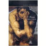 A Tirânia da Penitência - Pascal Bruckner