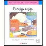 Formiga Amiga - Bartolomeu Campos de Queirós
