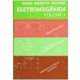 Eletromecânica Vol. 1 - Aurio Gilberto Falcone