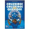 Cruzeiro! Cruzeiro! Querido!