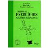 Caderno de Exerc�cios para Saber Desapegar-se