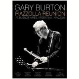 Gary Burton - Piazzolla Reunion (DVD) - Gary Burton