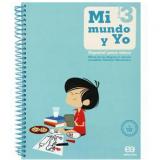 Mi Mundo Y Yo - Español Para Niños - 3 - Ensino Fundamental I - Maria de Los Angeles, Josephine Hernández