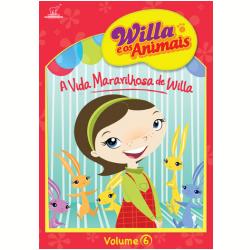 DVD - Willa e os Animais - A Vida Maravilhosa de Willa - Dan Yaccarino - 7890552106625