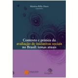 Contexto e Prática da Avaliação de Iniciativas Sociais no Brasil  - Martina Rillo Otero