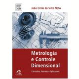 Metrologia e Controle Dimensional  - João Cirilo da Silva Neto