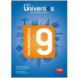 Universos Matemática 9 - Ensino Fundamental II - 9º Ano -