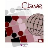 Clave - Español Para El Mundo - 1b -