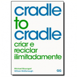 Cradle To Cradle  - Michael Braungart, William McDonough