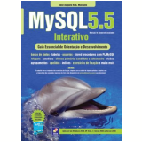 Mysql 5.5 - Interativo - José Augusto N. G. Manzano