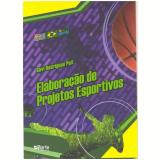 Elaboraçao De Projetos Esportivos - Davi Rodrigues Poit