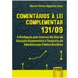 Comentarios A Lei Complementar 131/09 - Marcus Vinicius Filgueiras Junior