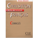 Civilisation Progressive Du Français Debutant - Corriges - Marysia M. R. do Prado De Carlo