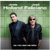 Jools Holland & José Feliciano - As You See Me Now (CD) - Jools Holland & José Feliciano