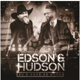 Edson & Hudson - Eu e Você de Novo - Ao Vivo (CD) - Edson & Hudson