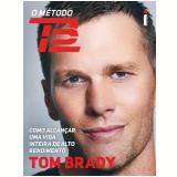 O Método TB12 - Tom Brady
