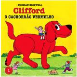 Clifford, o Cachorrão Vermelho (Vol. 1) - Norman Bridwell