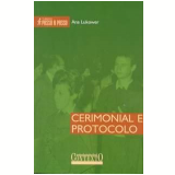 Cerimonial e Protocolo - Ana Lukower