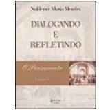 Pensamento, o Vol. 4 - Naldemir Maria Mendes