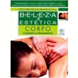 Livros - Beleza & Estética - Beleza e Estética Corpo - Editora Dcl - 9788536804750