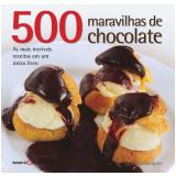 500 Maravilhas de Chocolate - Lauren Floodgate