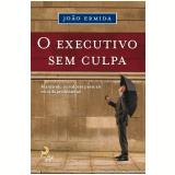 O Executivo Sem Culpa
