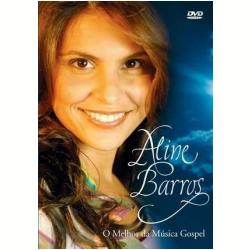 DVD - O Melhor da Música Gospel - Aline Barros - 886976455293