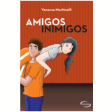 Amigos Inimigos - Vanessa Martinelli