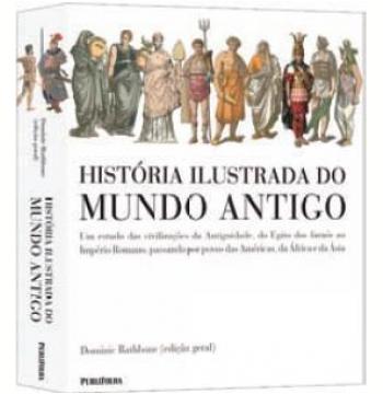 História Ilustrada do Mundo Antigo