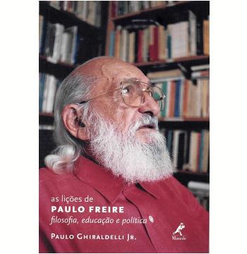 As Lições de Paulo Freire