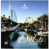 Dubai Por Amaury Jr. - Amaury Jr.