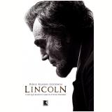 Lincoln - Doris Kearns Goodwin