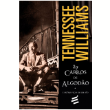 27 Carros de Algod�o - Tennessee Williams
