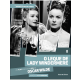 O Leque de Lady Windermere (Vol. 08) - Oscar Wilde