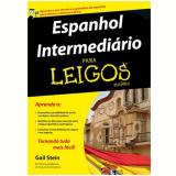 Espanhol Intermediario Para Leigos - Gail Stein