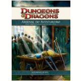 Dungeons & Dragons - Arsenal Do Aventureiro - Logan Bonner