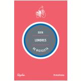 Guia Londres De Bicicleta - Andrew Edwards, Max Leonard