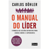 O Manual Do Lider - Carlos Dohler