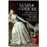 Historias e Conversas De Mulher - Mary Del Priore