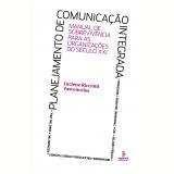 Planejamento de comunicação integrada (Ebook) - Luciene Ricciotti Vasconcelos