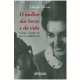 Linda Palma - O Melhor Das Horas E Da Vida - Marcos Rey