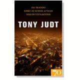 Um Tratado Sobre Os Nossos Actuais Descontentamentos - Tony Judt