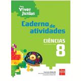 Ciências 8º Ano - Caderno de Atividades - Ensino Fundamental II -