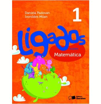 Ligados.com Matemática 1º Ano - Ensino Fundamental I