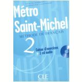 Metro Saint-Michel - Cahier D´Exercices 2 - Sylvie Schmitt