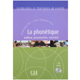 Phonetique, La - Audition, Correction, Prononciation (+CD-Audio) - Dominique Abry