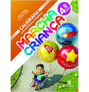 Marcha Criança Caligrafia Com Ortografia E Gramática - 4º Ano - Ensino Fundamental I