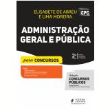 Administração Geral e Pública - Para Concursos - Elisabete De Abreu, Lima Moreira