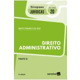 Direito Administrativo – Parte II (Vol. 20) - Márcio Fernando Elias Rosa