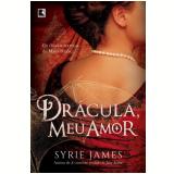 Drácula, Meu Amor - Syrie James
